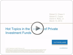 click to watch Webcast: Hot Topics in the Taxation of Private Investment Funds;;;; 1904