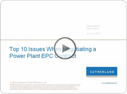 click to watch Webcast: Top 10 Issues Negotiating Power Plant EPC Contract;;;; 910